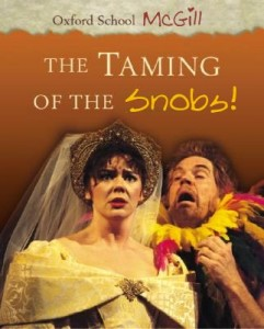 The Taming of the Snobs by Stacey McGill