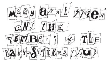 Magazine cut out letter to Mary Anne and the Baby-sitters Club
